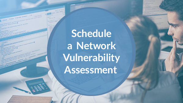 Schedule A Network Vulnerability Assessment